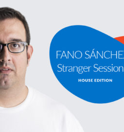 Youtube-Fano-Sánchez-Stranger-Sessions-House-Edition-2018
