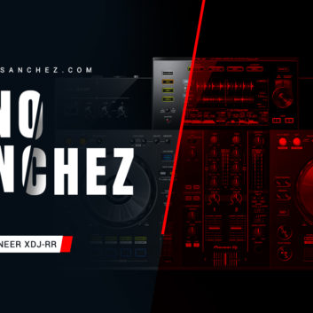 Youtube Fano Sanchez Session Pioneer XDJ-RR