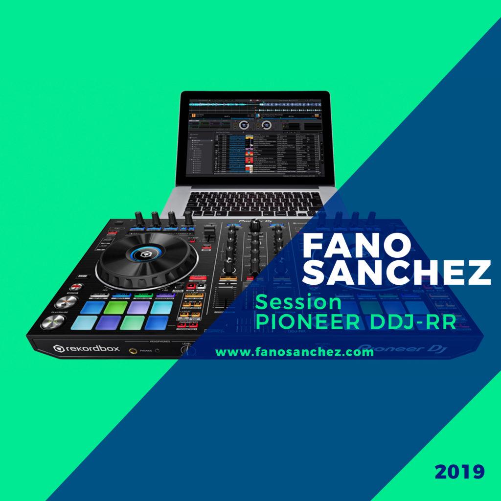 Soundcloud-Fano-Sánchez-Session-Pioneer-DDJ-RR-Febrero-2019-web